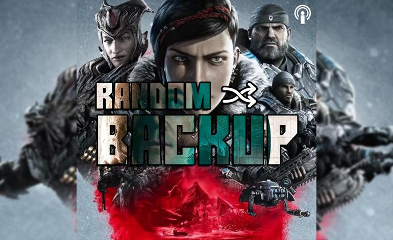 Random Backup Folge 31: Gears 5, Man of Medan und mehr!
