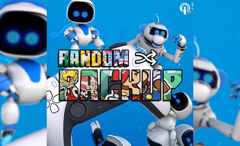 Random Backup Folge 46: Astro's Playroom, Maiden Demo, Cyberpunk 2077 und mehr!